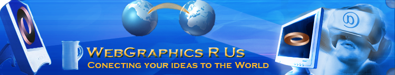 WebGraphics R Us Conecting Your Ideas To The World